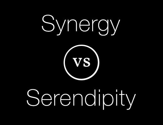 Synergy vs Serendipity
